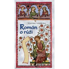 Vondruška Vlastimil: Román o růži