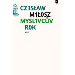 Miłosz Czesław: Myslivcův rok