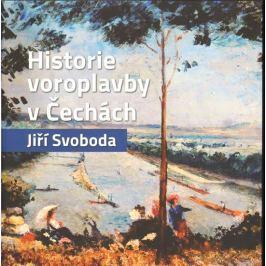Svoboda Jiří: Historie voroplavby v Čechách