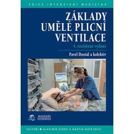 Dostál Pavel: Základy umělé plicní ventilace