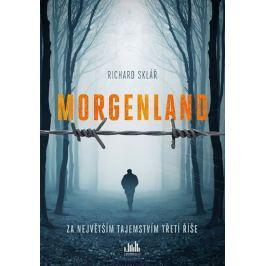 Sklář Richard: Morgenland - Za největším tajemstvím třetí říše