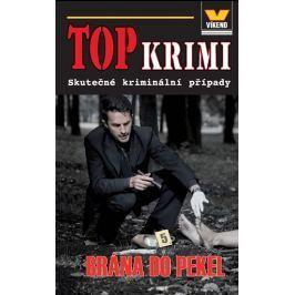 Pivodová Kristýna: Top krimi - Brána do pekel