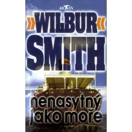 Smith Wilbur: Nenasytný jako moře