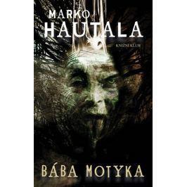 Hautala Marko: Bába Motyka