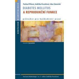 Piťhová Pavlína, Perušičová Jindřiška, Z: Diabetes mellitus a reprodukční funkce