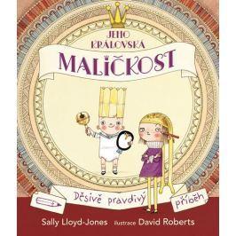 Lloyd-Jonesová Sally: Jeho královská maličkost - Děsivě pravdivý příběh