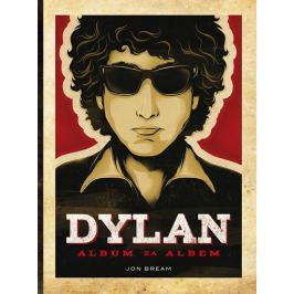 Bream Jon: Dylan - Album za albem Biografie