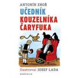 Zhoř Antonín: Učedník kouzelníka Čaryfuka Beletrie do 10 let