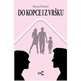 Čechová Renata: Do kopce i z vršku