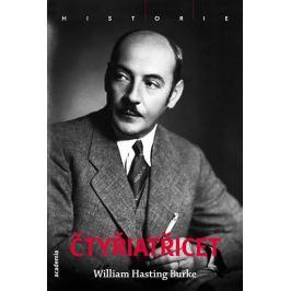 Hastings Burke William: Čtyřiatřicet