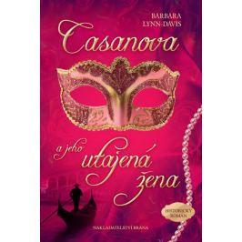 Lynn-Davisová Barbara: Casanova a jeho utajená žena