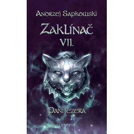 Sapkowski Andrzej: Zaklínač VII. - Paní jezera