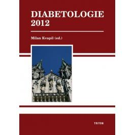 Kvapil Milan: Diabetologie 2012