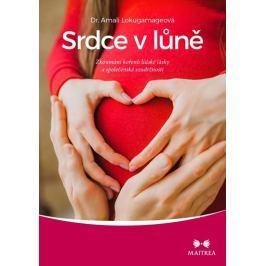 Lokugamageová Amali: Srdce v lůně - Zkoumání kořenů lidské lásky a společenské soudržnosti
