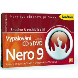 Broža Petr, Kučera Roman: Vypalování CD a DVD - Nero 9 - Snadno &
