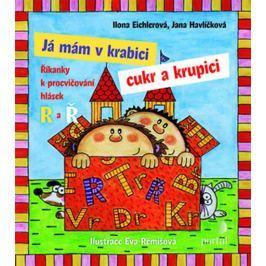 Eichlerová Ilona, Havlíčková Jana: Já mám v krabici cukr a krupici