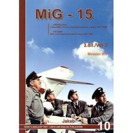 Irra Miroslav: Mig - 15 (3.díl)