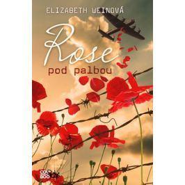Weinová Elizabeth: Rose pod palbou