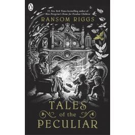 Riggs Ransom: Tales of the Peculiar: Miss Peregrine´s Peculiar Children