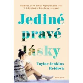 Jenkins Reidová Taylor: Jediné pravé lásky