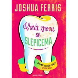 Ferris Joshua: Vstát znovu se slepicema
