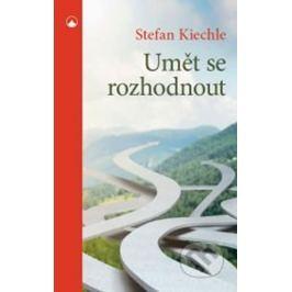 Kiechle Stefan: Umět se rozhodnout