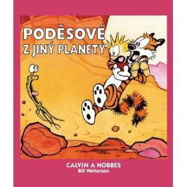 Watterson Bill: Calvin a Hobbes 4 - Poděsové z jiný planety