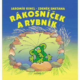 Kincl Jaromír: Rákosníček a rybník
