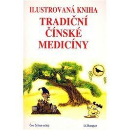 Čchun-cchaj Čou: Ilustrovaná kniha tradiční čínské medicíny