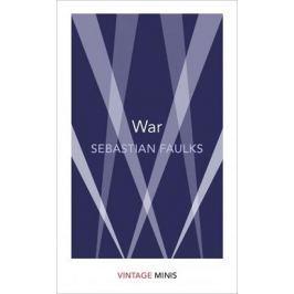 Faulks Sebastian: War : Vintage Minis