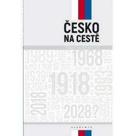 Baran Pavel: Česko na cestě - Zpráva k výročím roku 2018