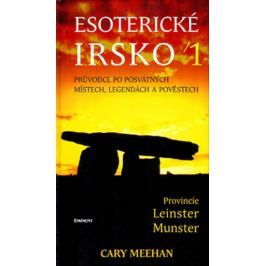 Meehan Cary: Esoterické Irsko 1