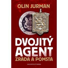Jurman Olin: Dvojitý agent 2 - Zrada a pomsta