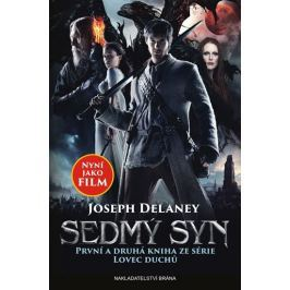 Delaney Joseph: Sedmý syn (První a druhá kniha ze série Lovec duchů: Učeň lovce duchů a Kletba lovce