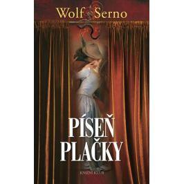 Serno Wolf: Píseň plačky 3