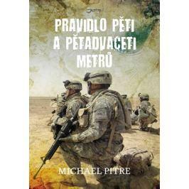 Pitre Michael: Pravidlo pěti a pětadvaceti metrů