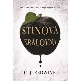 Redwine C. J.: Stínová královna