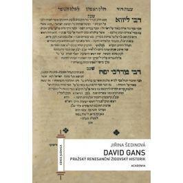 Šedinová Jiřina: David Gans - Pražský renesanční židovský historik