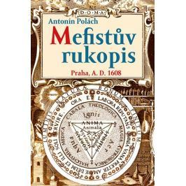 Polách Antonín: Mefistův rukopis