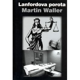 Waller Martin: Lanfordova porota