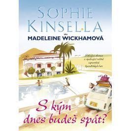 Kinsella Sophie: S kým dnes budeš spát?