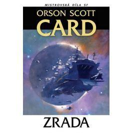 Card Orson Scott: Zrada Mistrovská díla SF