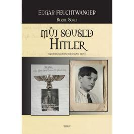 Feuchtwanger Edgar: Můj soused Hitler - vzpomínky jednoho židovského dítěte