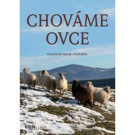 Horák a kolektiv František: Chováme ovce - Brázda