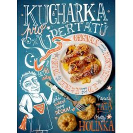 Holinka Ondřej: Kuchařka pro supertátu