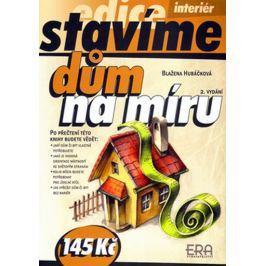 Hubáčková Blažena: Dům na míru - edice Stavíme - 2. vydání