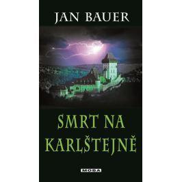 Bauer Jan: Smrt na Karlštejně