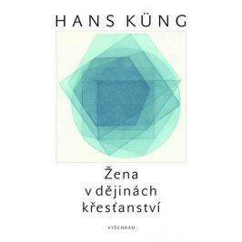 Küng Hans: Žena v dějinách křesťanství