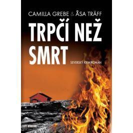 Grebe Camilla, Träff Asa,: Trpčí než smrt - Severský krimiromán