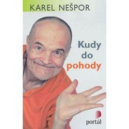 Nešpor Karel: Kudy do pohody